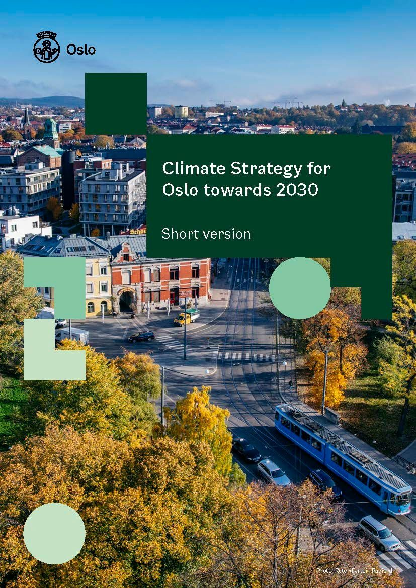 Climate Strategy for Oslo towards 2030 – short version